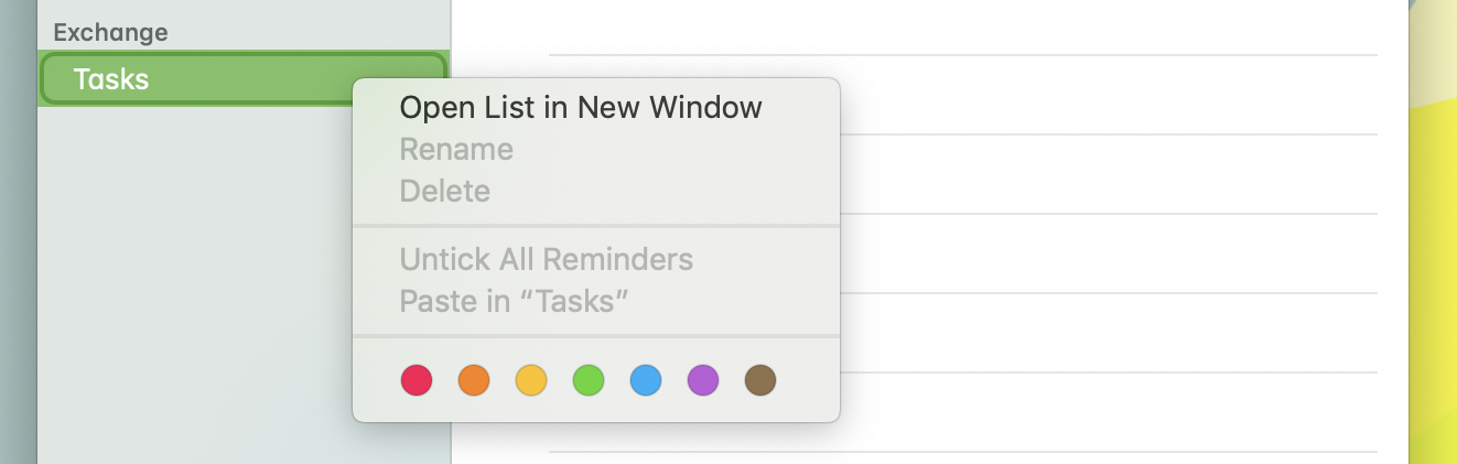 A screenshot of the Apple Reminders program. I'm viewing the context menu of a reminders list called Tasks; the entries, such as 'Rename' and 'Delete', are all mysteriously greyed out.